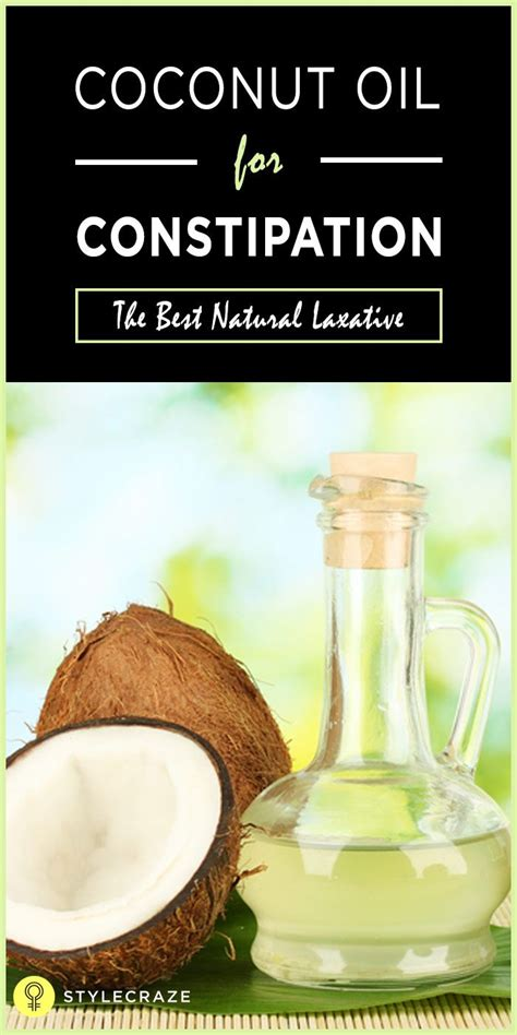 constipation treatments constipation remedies natural coconut oil for constipation the best natural laxative