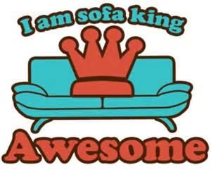 Sofa King Awesome I Am Sofa King Awesome Design By Ellesplanet T Shirts Wordans Usa 2012 01 22