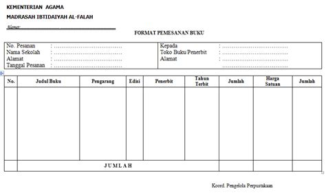 format buku induk anggota perpustakaan format pesanan buku contoh dalam administrasi perpustakaan
