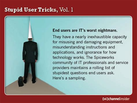 the worst end user and other stories books stupid user tricks vol 1 errata news from channel insider