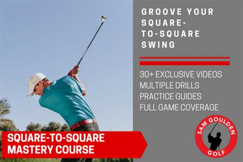 square to square golf swing grip mastery class details sam goulden golf