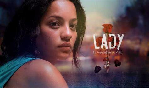 lady la vendedora de rosas lady la vendedora de rosas season 1 disponible netflix