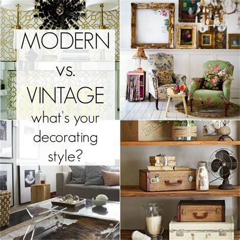 vintage home decor blog modern vs vintage what s your home decor style the