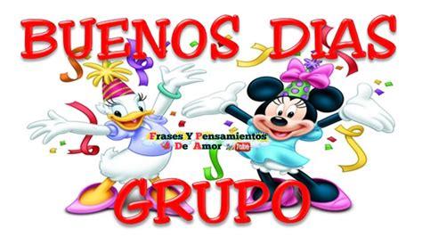 Imagenes De Feliz Dia Grupo | mensajes bonitos de buen dia grupo un feliz dia grupo