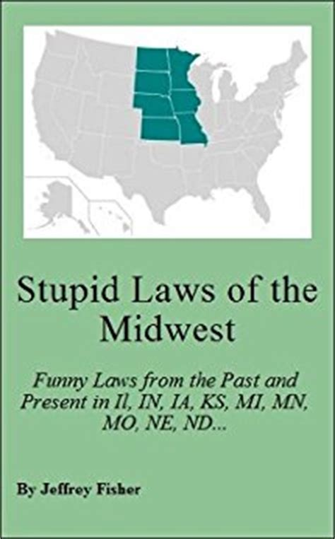 Michigan Gift Card Law - stupid laws of the midwest funny laws from the past and present in illinois indiana