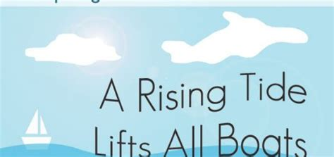 a rising tide lifts all boats response how to help your child become a self motivated student