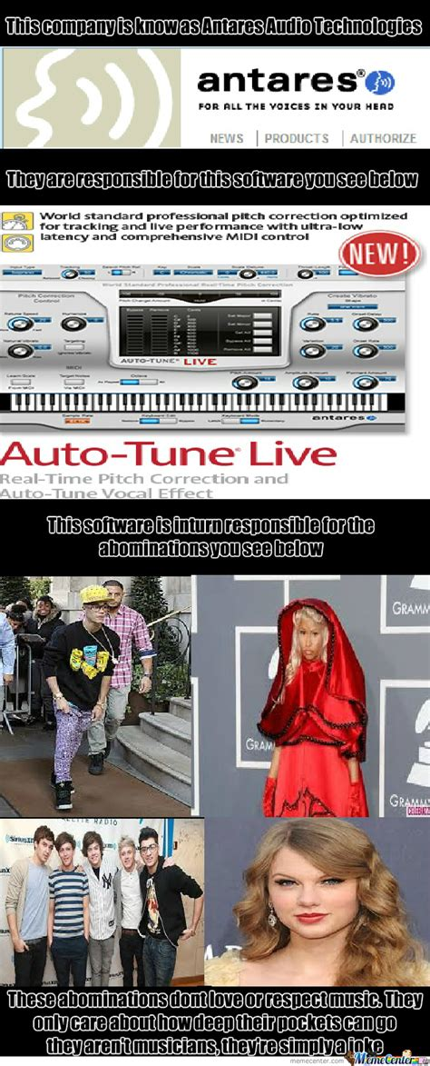 Auto Tune Meme - auto tune the root of all problems in music by