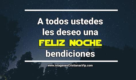 imagenes feliz noche cristianas imagenes cristianas bonitas de buenas noches imagenes