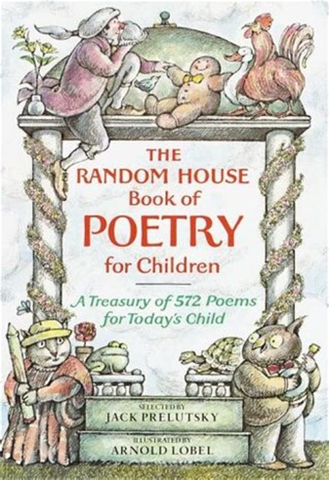 random house children s books the random house book of poetry for children by jack prelutsky