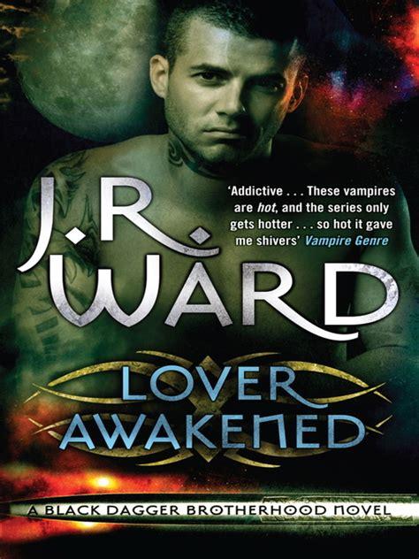 lover awakened black dagger brotherhood book 3 lover awakened by j r ward waterstones