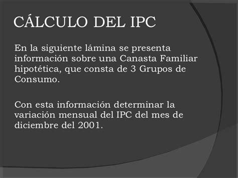 clculo de variaciones del ndice de precios al consumidor c 225 lculo del ipc
