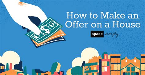 how to make an offer on a house space simply blog keep up with today s real estate trends