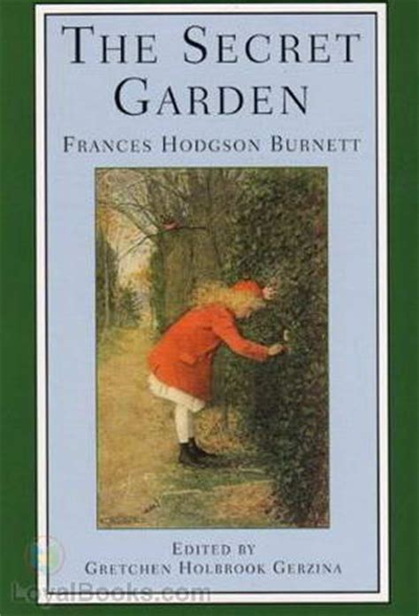 the secret garden books the secret garden by frances hodgson burnett free at