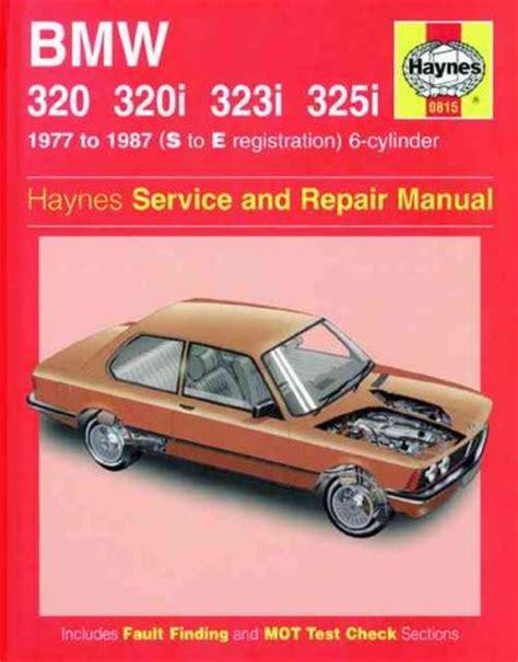 automotive repair manual 1989 bmw 6 series electronic valve timing bmw 320 320i 323i 325i 6 cylinder 1977 1987 haynes service repair manual uk sagin workshop car