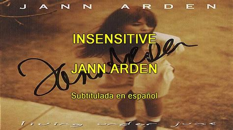 Less Insensitive Search Insensitive Jann Arden Subtitulada En Espa 241 Ol