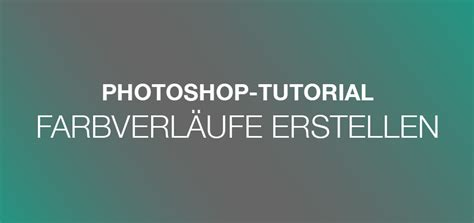 rubber st photoshop tutorial photoshop tutorial farbverl 228 ufe erstellen 187 pixelsucht net