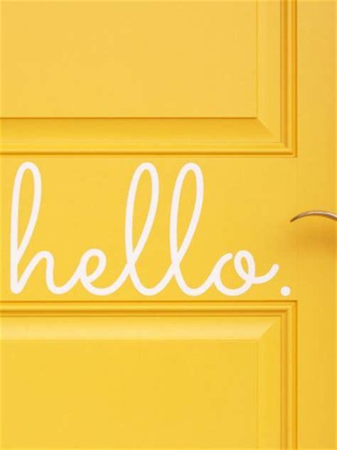 Hello Door Decal by Hello Door Decal Http Rstyle Me N Pss62n2bn Decorating Ideas Blue Doors