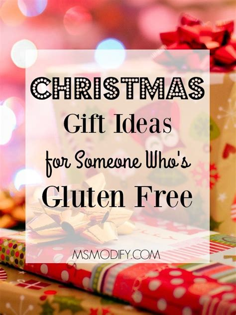 christmas gift ideas for someone who s gluten free msmodify