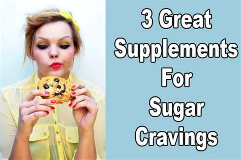 supplement to stop sugar cravings supplements to stop sugar cravings