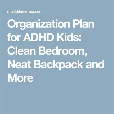 Bedroom Organization For Adhd Less In 30 Days Kid Adhd And Article Html