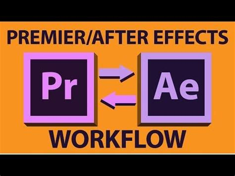 after effects premiere workflow adobe premiere pro to after effects workflow tutorial