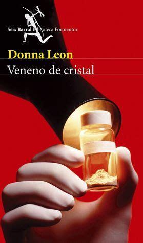 veneno de cristal spanish veneno de cristal by donna leon