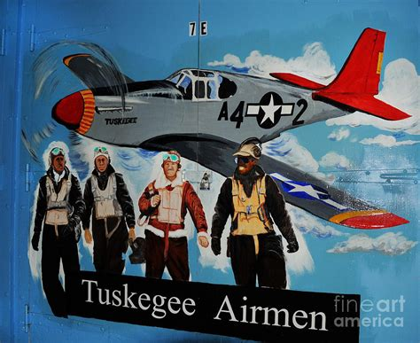 Wood Signs With Quotes Home Decor by Tuskegee Airmen Photograph By Leon Hollins Iii