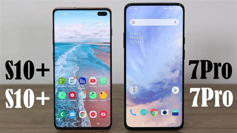 oneplus 7 pro vs samsung galaxy s10 plus which android powerhouse is for you gearopen