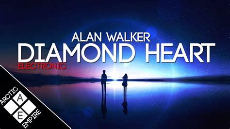 alan walker diamond heart album alan walker diamond heart feat sophia somajo
