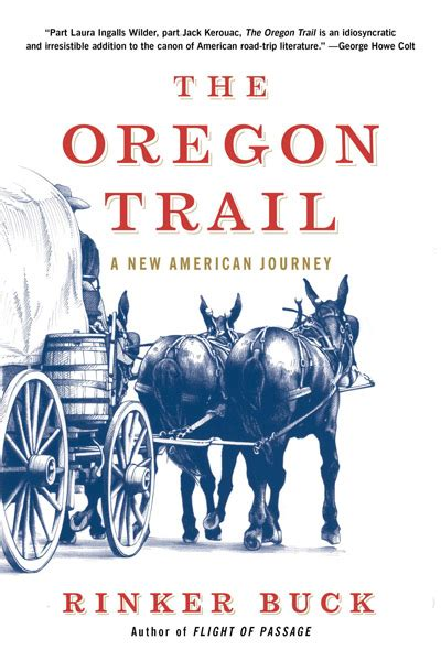 the oregon trail a new american journey books 11 best travel books andrew travel