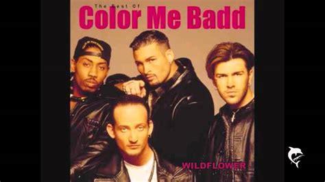 color me badd songs color me badd wildflower