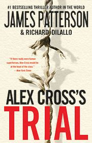alex crosss trial alex cross 15 libro e descargar gratis alex cross s trial