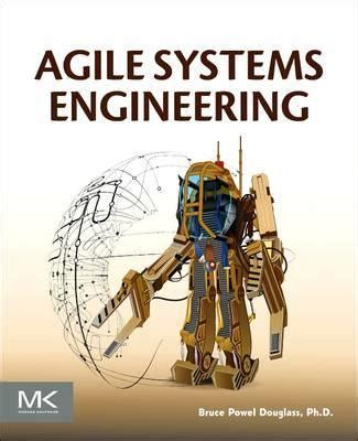 software engineering in the agile world books agile systems engineering bruce powel douglass