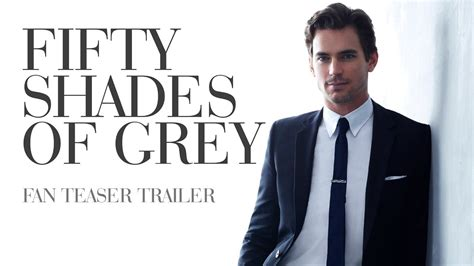 fifty shades of grey movie youtube trailer fifty shades of grey fan teaser trailer youtube