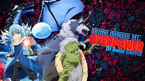 anime  karakter utama  overpower  awal