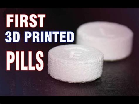 3d printed pill approved by us authorities