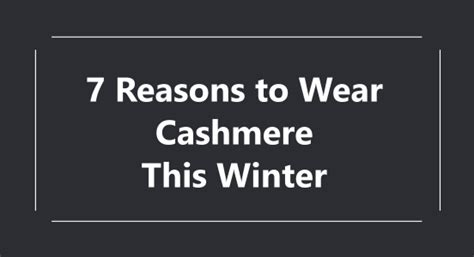 7 Reasons To Start Wearing by 7 Reasons To Wear This Winter Mania