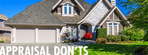 home appraisal do s and don ts appraising don ts utah s best appraiserutah s best appraiser
