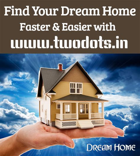how to buy your dream home find your dream home twodots in guide to new home