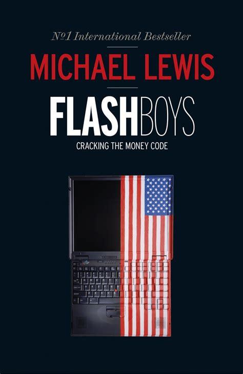 flash boys flash boys cracking the money code