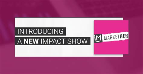 Introducing Shoptalk Tbfs New Podcast Series introducing markether a new impact show for in