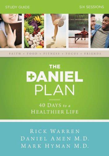 libro the daniel plan study pack 40 days to a healthier life six sessions di rick warren