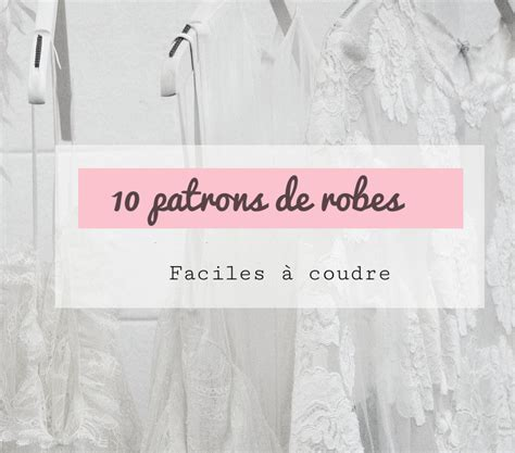 Patron De Robe Facile Gratuit à Télécharger - 10 patrons de robes faciles 224 coudre jour de couture