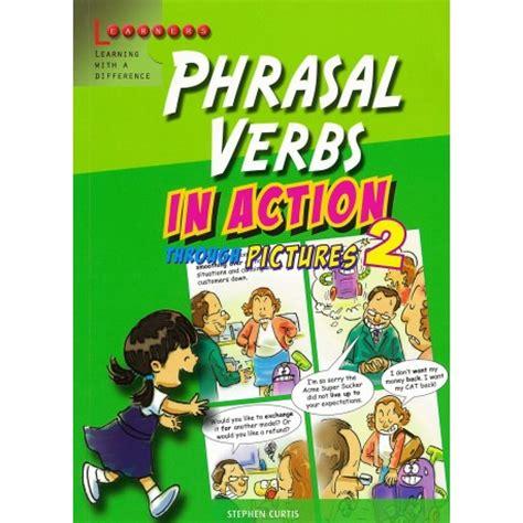 libro english phrasal verbs in phrasal verbs in action 2 english wooks