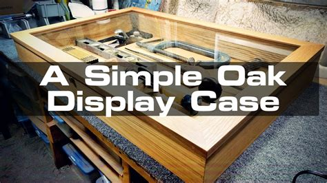 building  simple countertop display case youtube