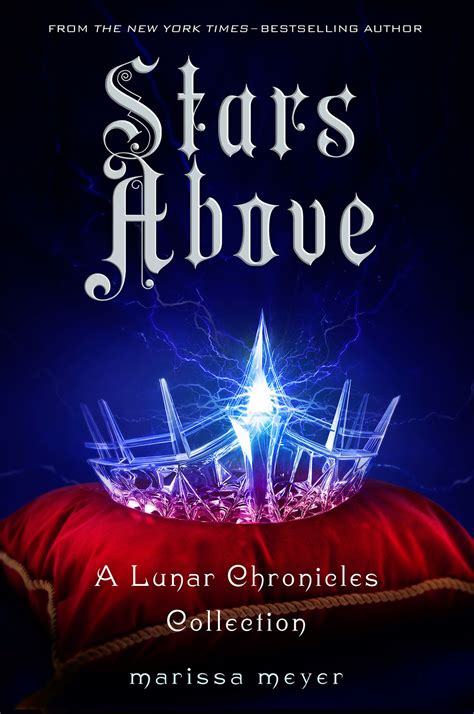 stars above a lunar chronicles collection marissa meyer