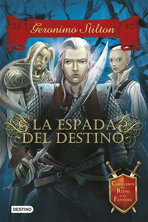 libro la espada del destino la espada del destino