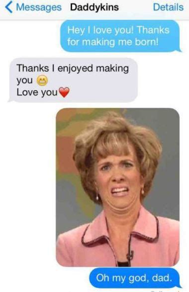 Funny Dad Meme - funny texts from parents 26 dad mom messages freemake