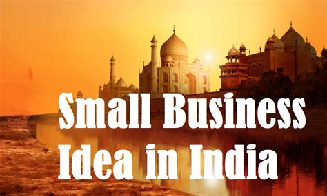 Small Home Business Ideas In India Top 10 Small Business Idea In India Business Daily 24