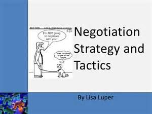 negotiation strategy and tactics